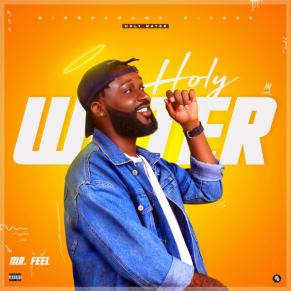 Mr Feel – Holy Water