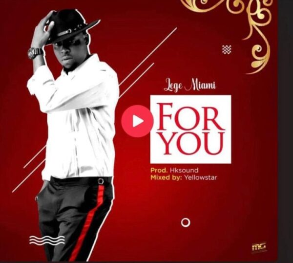 Video: Lege Miami – For You (stream & Download now)