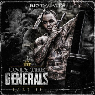 Download ALBUM: Kevin Gates – Only the Generals Pt. II ZIP + MP3