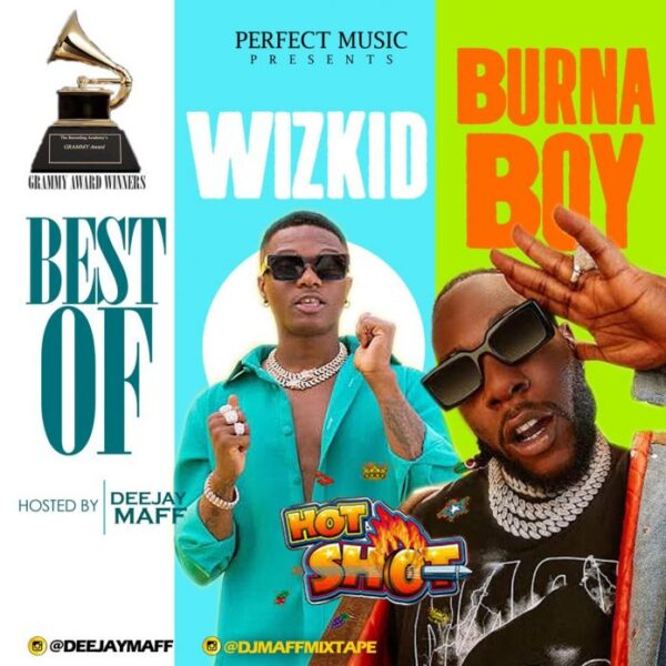 DJ Maff – Best of Wizkid & Burna Boy Mix