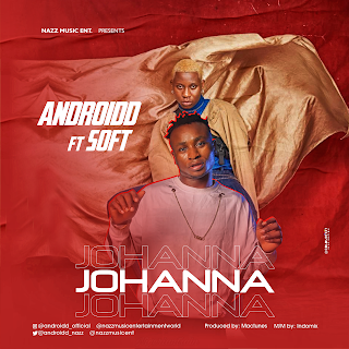ANDROIDD – Johanna (Remix) Ft. SOFT Video + Audio