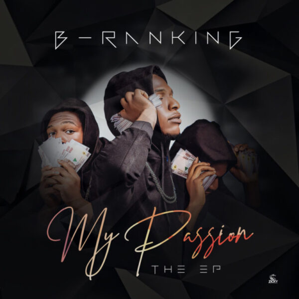 Download Album: B-Ranking – My Passion The EP Mp3 + ZIP