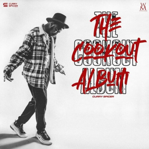 Download Album: Curry Spicer – The Cookout Mp3 + ZIP