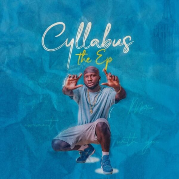 Download Album: Cyllabus – Cyllabus The Ep Mp3 + ZIP