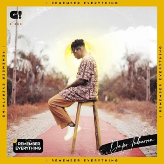 Download Album: Dapo Tuburna – I Remember Everything EP Mp3 + ZIP