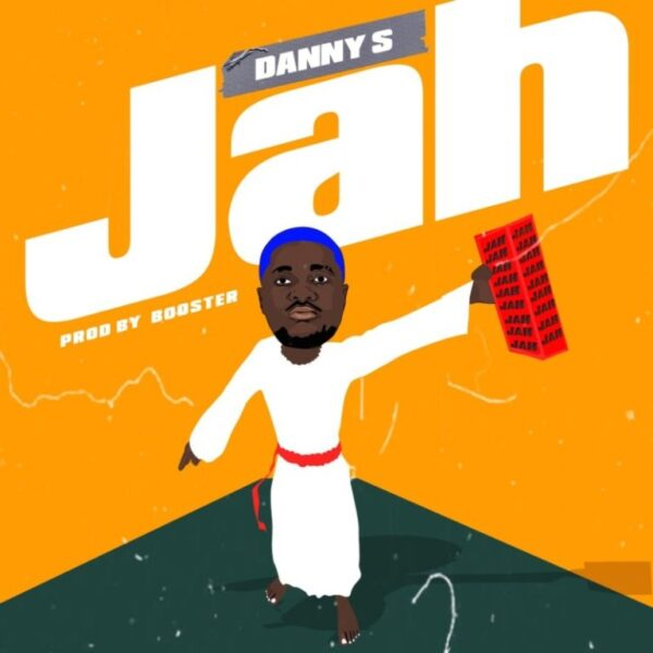 Danny S – JAH (Prod. by Booster)