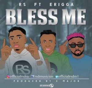 RS – Bless Me Ft. Erigga