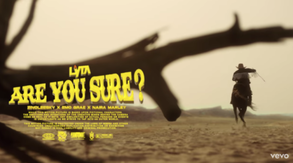 "Video: Lyta – ""Are You Sure?"" ft. Zinoleesky, Emo Grae, Naira Marley"