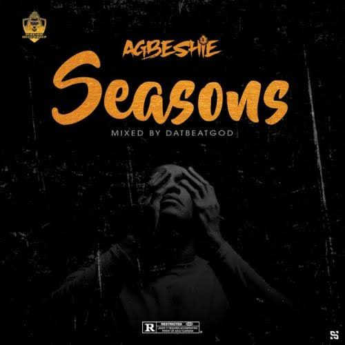 Agbeshie – Seasons (Mixed By DatbeatGod)