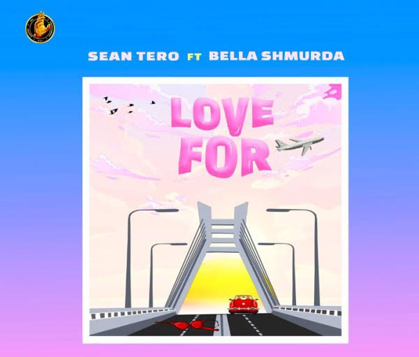 Sean Tero – Love For Ft. Bella Shmurda