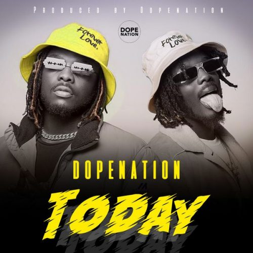 [Music] DopeNation – Today