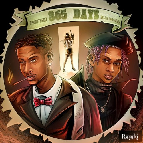 [Music] OmartheDJ ft Bella Shmurda – 365 Days