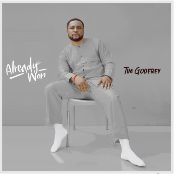 [Album] Tim Godfrey – Already Won album