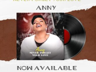 [Music] Anny – Never Forget Your Love