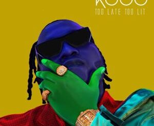 Download KDDO Too Late Too Lit EP