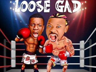 Incredible Noble ft Mr Real – Loose Gad