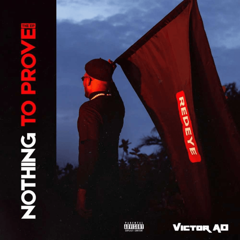 EP: Victor AD – Nothing To Prove ZIP Mp3 Download