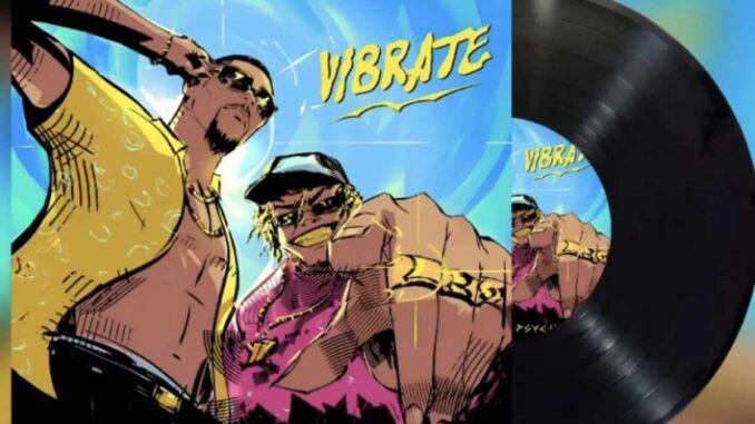 Chike Agada – Vibrate feat. PsychoYP Mp3 Download