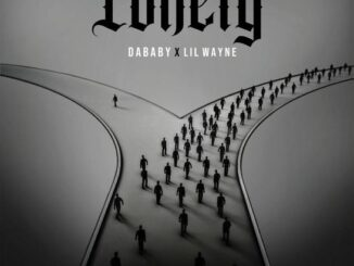 DaBaby Ft. Lil Wayne – Lonely Mp3 Download