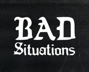 Morray – Bad Situations Mp3 Download Audio Free