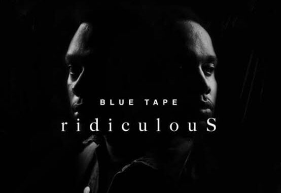 A-Reece – ridiculous ft. Jay Jody, BLUE TAPE Mp3 Download Audio Free